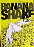 Banana Shake by Matteo Scalera, Matto Scalera, 0983813922