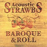 Acoustic Strawbs: Baroque & Roll
