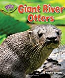 Giant River Otters, Rachel Lynette, 1617727547