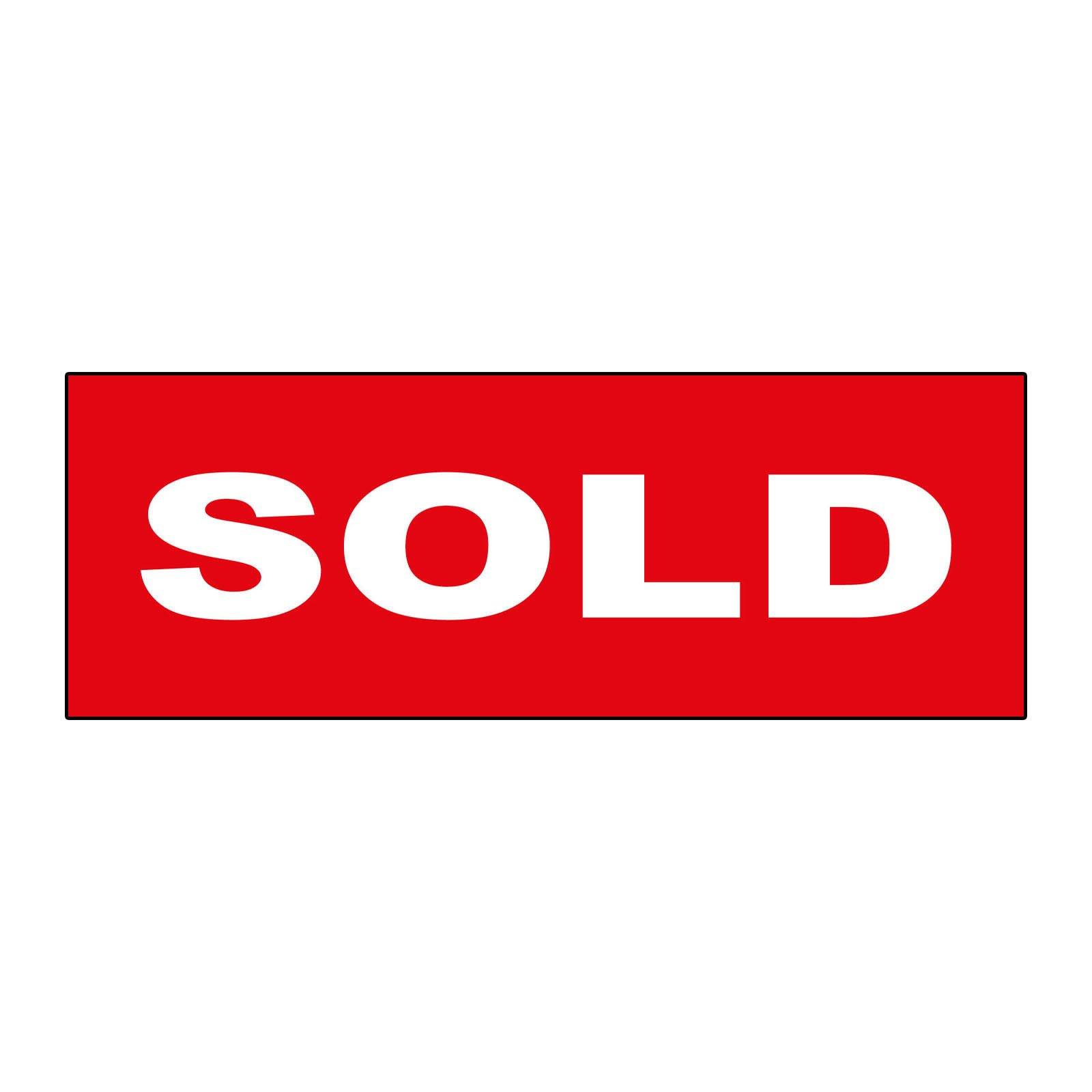 Sold Red Durable LABEL DECAL STICKER Sticks to Any Surface Real Estate Rider Sign - 1 or 2 Side Print 6x18