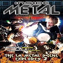 Inside Metal: The LA Metal Scene Explodes, Part 2 Radio/TV Program Auteur(s) : Robert Nalbandian Narrateur(s) : Robert Nalbandian