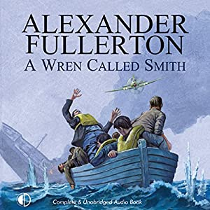 A Wren Called Smith Audiobook