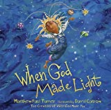 #1: When God Made Light
