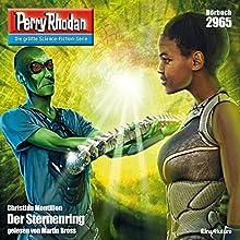 Der Sternenring (Perry Rhodan 2965) Hörbuch von Christian Montillon Gesprochen von: Martin Bross