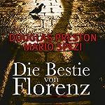 Die Bestie von Florenz | Douglas Preston,Mario Spezi