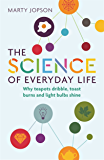 The Science of Everyday Life: Why Teapots Dribble, Toast Burns and Light Bulbs Shine (English Edition)