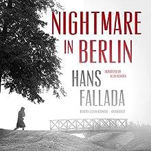 Nightmare in Berlin Audiobook by Hans Fallada, Allan Blunden - translator Narrated by Stefan Rudnicki
