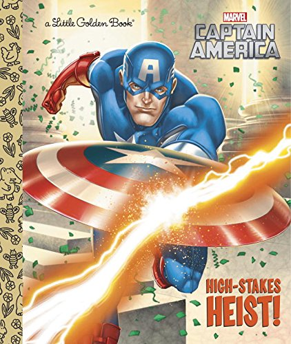 High-Stakes Heist! (Marvel: Captain America) (Little Golden Book)