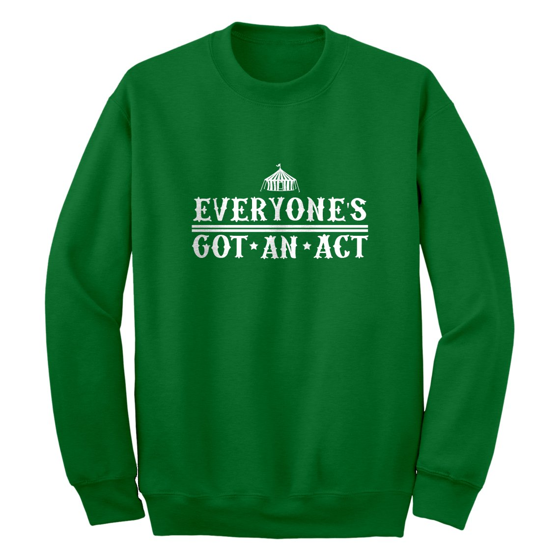 Indica Plateau Everyone's Got An Act Sweatshirt 3207-C