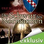 Der Schwur des Normannen (Normannen-Saga 3)   Ulf Schiewe