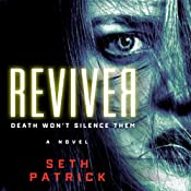 Reviver: A Novel | Seth Patrick
