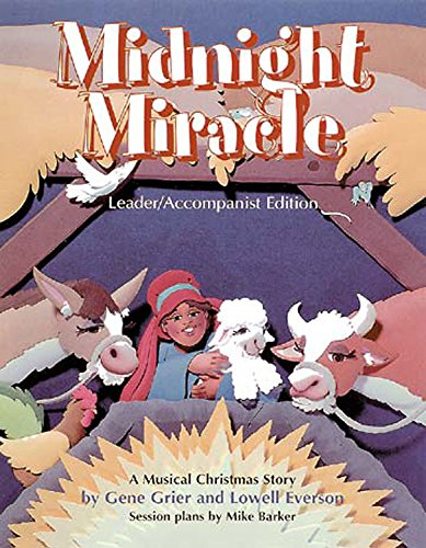 Midnight Miracle Leader Accompanist Edition