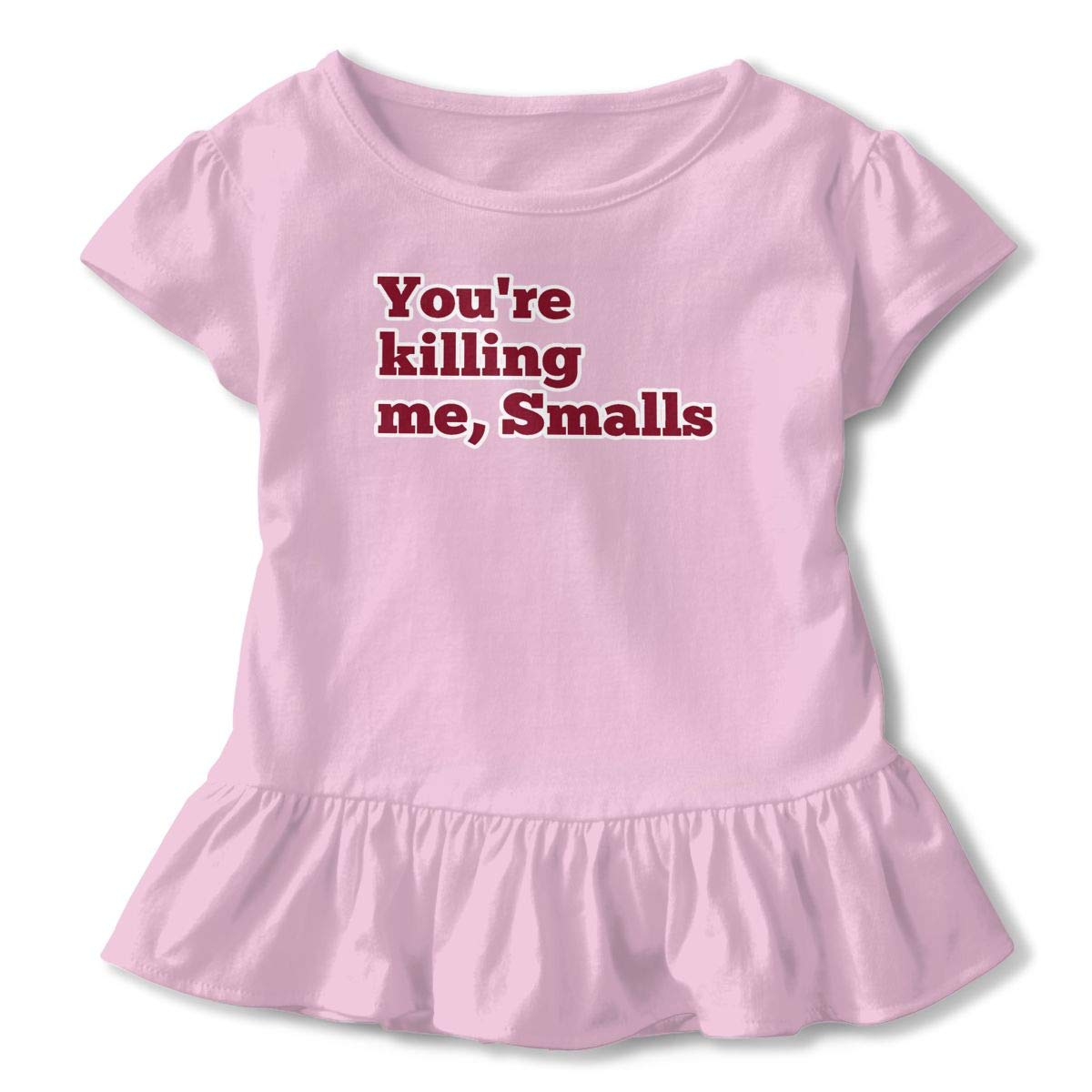 ZP-CCYF Youre Killing Me Smalls Toddler Baby Girl Ruffle Short Sleeve T-Shirt Comfortable Cotton T Shirts