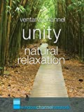 Unity natural relaxation
