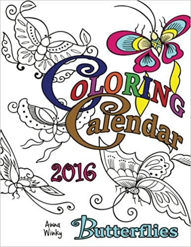 Amazon.com: Coloring Calendar 2016: Butterflies (Coloring ...