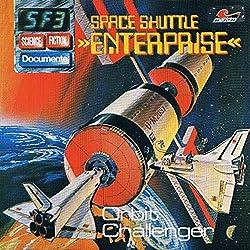 Space Shuttle Enterprise - Orbit Challenger (Science Fiction Documente 3)