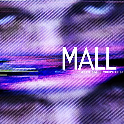 Mall (Music From The Motion Pi...