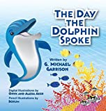 img - for The Day the Dolphin Spoke book / textbook / text book
