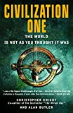 Civilization One: The World is Not as You Thought
