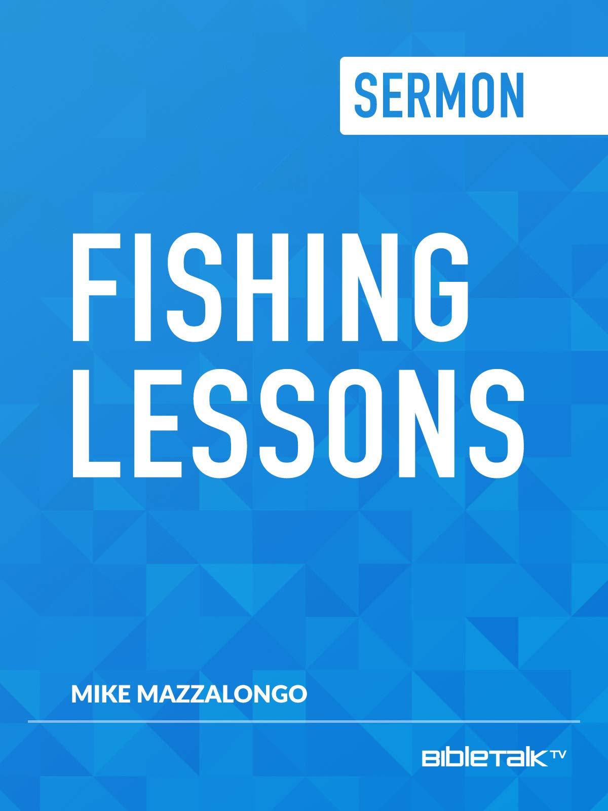 Sermon: Fishing Lessons