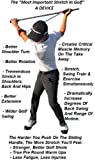 Most Important Stretch In Golf - A DEVICE