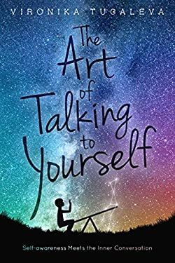 The Art of Talking to Yourself: Self-Awareness Meets the Inner Conversation