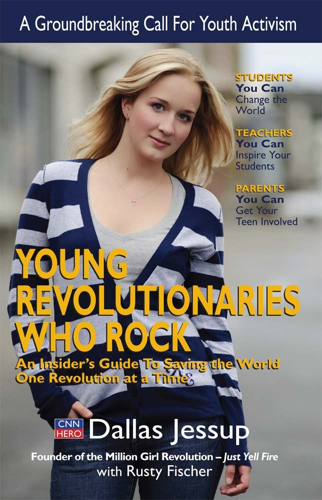 Young Revolutionaries Who Rock: An Insider's Guide to Saving the World One Revolution at a Time pdf epub