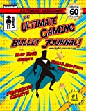 img - for The Ultimate Gaming Bullet Journal Extended Version: Track Your Progress in 60 Games, Quests, or Campaigns (Volume 1) book / textbook / text book