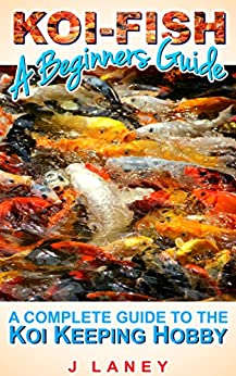 Koi fish for beginners a complete guide to koi keeping for Koi fish price guide