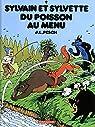 Sylvain et Sylvette, tome 9 : Du poisson au menu par Pesch