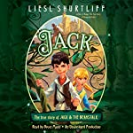 Jack: The True Story of Jack and the Beanstalk | Liesl Shurtliff