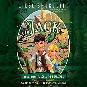 Jack: The True Story of Jack and the Beanstalk Audiobook