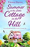 Download Summer at the Little Cottage on the Hill: An utterly uplifting holiday romance to escape with (The Little Cottage Series Book 2) in PDF ePUB Free Online
