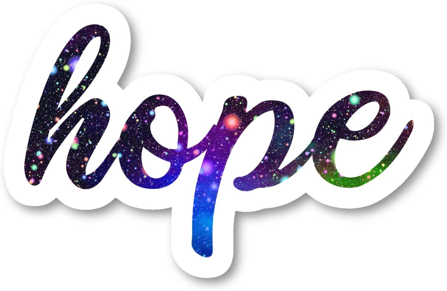 Hope Sticker Inspirational Quotes Galaxy Stickers - Phone Case Stickers - Laptop Stickers - 2.5 Inches Vinyl Decal - Laptop, Phone, Tablet Vinyl Decal Sticker S211133