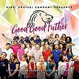 City Kids - Good Good Father