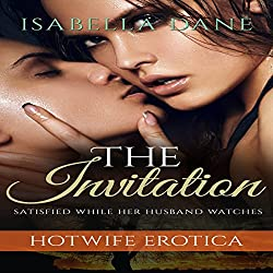 Hotwife Erotica: The Invitation