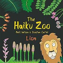 The Haiku Zoo: The Haiku Zoo Book 1: Lion