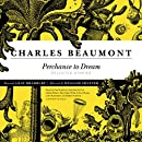 Perchance to Dream: Selected Stories