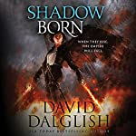 Shadowborn: Seraphim, Book 3 | David Dalglish