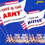 This Is The Army/Call Me Mister