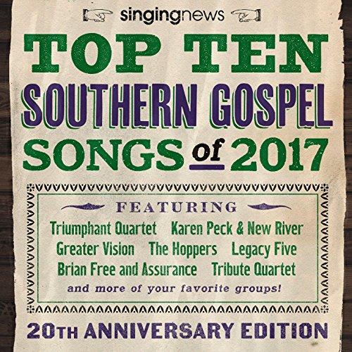 Singing News Top 10 Southern Gospel Songs of 2017