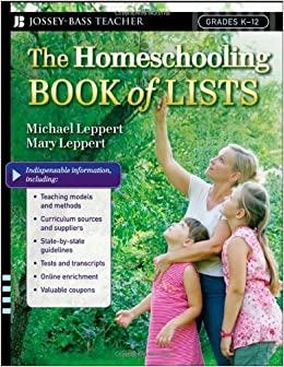 Book The Homeschooling Book of Lists 1st edition by Leppert, Michael, Leppert, Mary (2008)