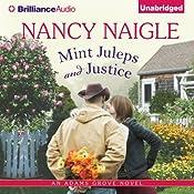 Mint Juleps and Justice: Adams Grove, Book 5 | Nancy Naigle