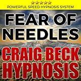 Fear of Needles: Craig Beck Hypnosis