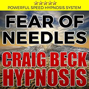Fear of Needles: Craig Beck Hypnosis Speech