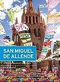 Moon San Miguel de Allende: With Guanajuato and Queretaro (Travel Guide)