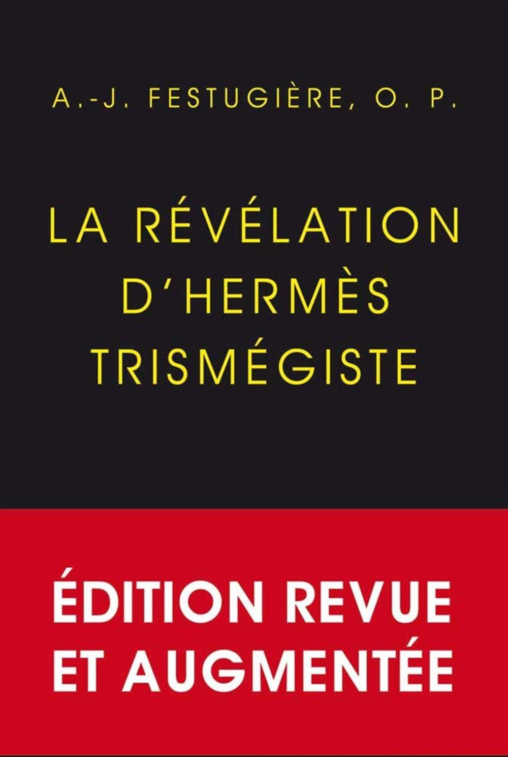 05f6dfaa85d2 Amazon.fr - La Révélation d Hermès Trismégiste  Édition définitive, revue  et corrigée - André-Jean Festugière, Nicolas Roudet, Henri-Dominique  Saffrey, ...