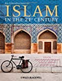 An Introduction to Islam in the 21st Century, , 1405193611