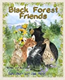 Black Forest Friends, Sally Burr, 1935086014