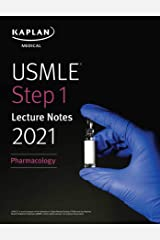 USMLE Step 1 Lecture Notes 2021: Pharmacology (USMLE Prep) Kindle Edition
